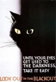 An Image of Another Poster Reminding Pedestrians to Look out in the Blackout