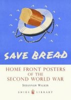 Home Sweet Home Front - Home Front Posters of the Second World War